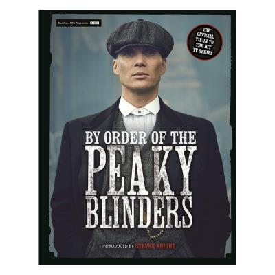 Peaky Blinders Official Companion Book