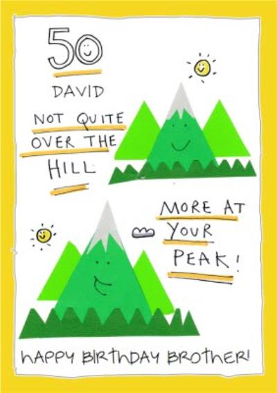 Funny old age not over the hill more at your peak friend 50th birthday card
