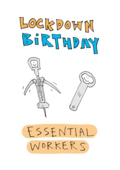 Lockdown Birthday Essential Workers Funny Card
