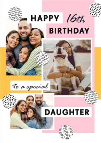 Happy 16th Birthday To A Special Daughter Multi Photo Upload Card
