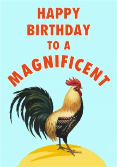 Funny Magnificent Coq Friend Birthday Card