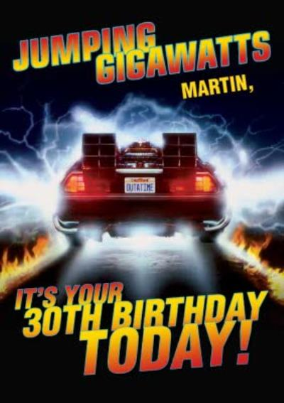 Back To The Future Jumping Gigawatts Personalised 30th Birthday Card