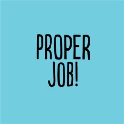 Funny Proper Job Card