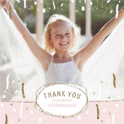 Pastel Pink And Gold Confetti Thank You For Being My Bridesmaid Card
