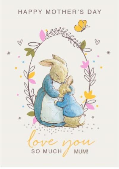 Peter Rabbit Love You So Much Happy Mother's Day Card