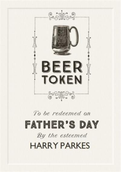 Beer Token Happy Fathers Day Card
