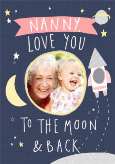 Nanny Love You To The Moon And Back Mother's Day Photo Postard