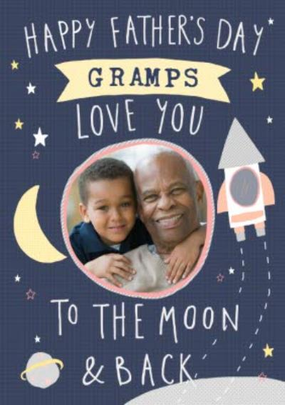 Gramps Love You To The Moon & Back Cute Father's Day Photo Card