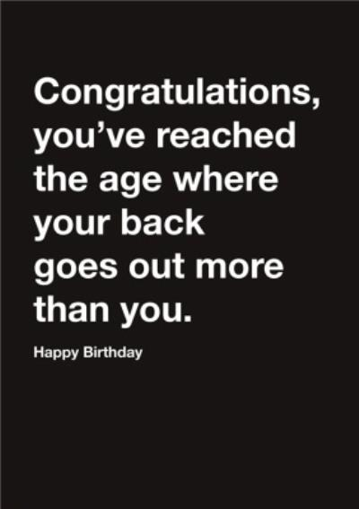 Carte Blanche Congratulations old not going out Birthday Card