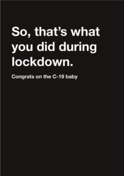 Carte Blanche Covid19 Congratulations on Lockdown Baby Pregnancy Card