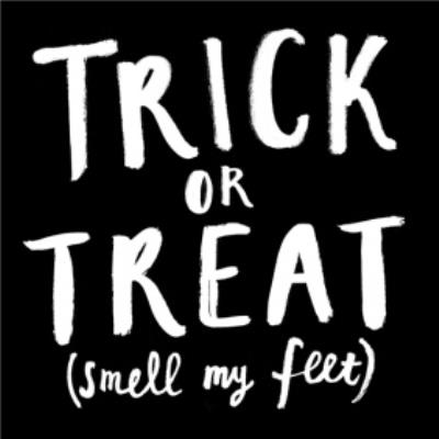 Trick Or Treat (Smell My Feet) Funny Halloween Card