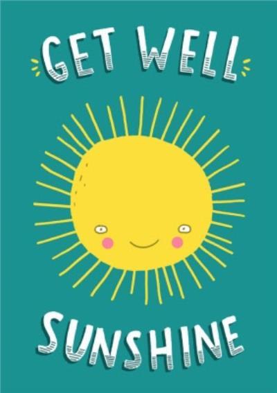Get Well Sunshine Card