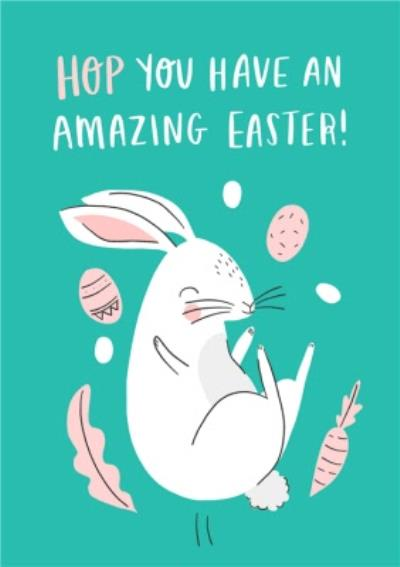 Cute Hop You Have An Amazing Easter Card