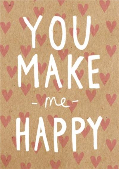 Fun You Make Me Happy Card