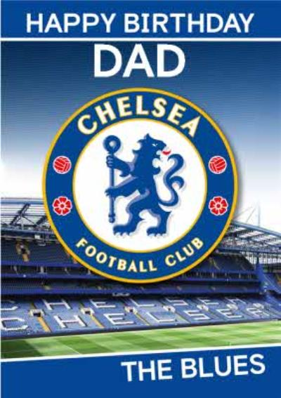 Chelsea FC Birthday Card - Dad - The Blues