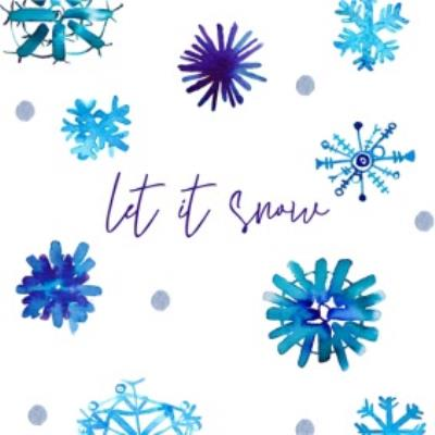 Snow Flakes Let It Snow Christmas Card