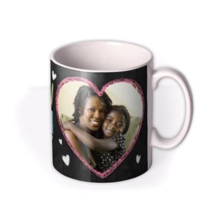 Mother's Day Chalk Photo Upload Mug
