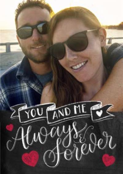 You and Me Always and Forever Photo Upload Postcard