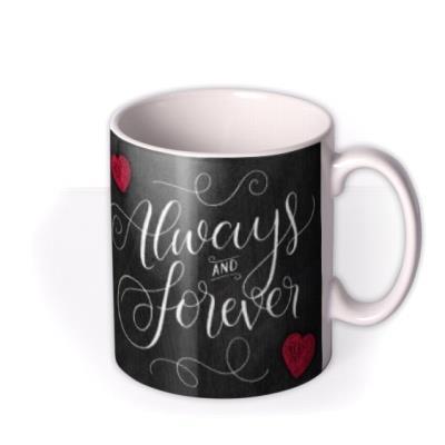 Always and Forever Chalkboard Photo Upload Mug