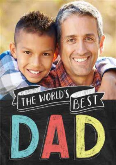 Colourful Chalk On Board World's Best Dad Fathers Day Photo Card