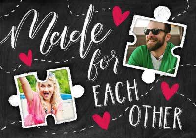 Puzzle Pieces Made For Each Other Personalised Photo Upload Valentine's Day Card