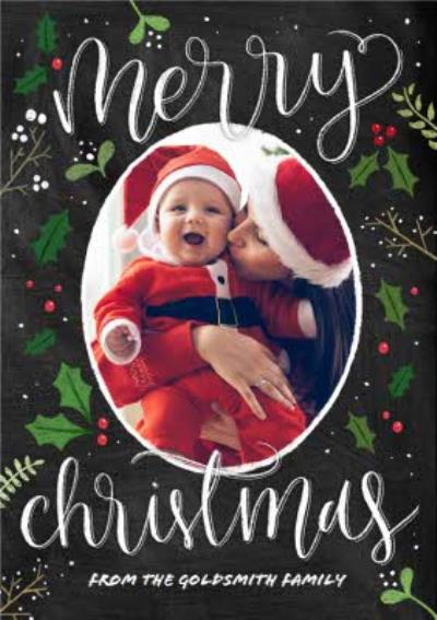 Holly And Mistletoe Personalised Photo Upload Merry Christmas Card