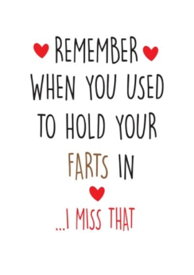 Funny Cheeky Chops Remember When You Used To Hold Your Farts In Card