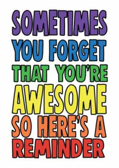 Funny Cheeky Chops Sometimes You Forget That Youre Awesome Card