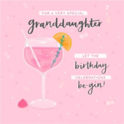 Illustrated Gin Cocktail Glass Granddaughter Birthday Card