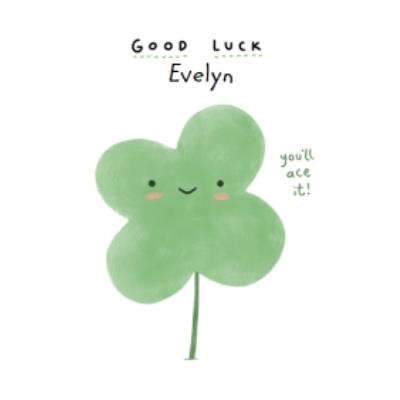 Cute Get Luck card - You'll ace it!