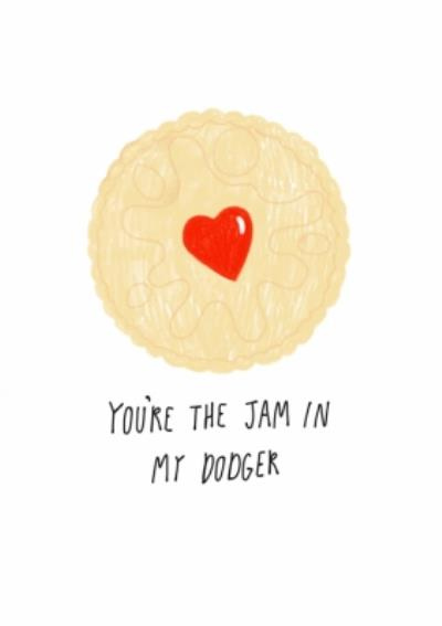 You Are The Jam In My Dodger Card