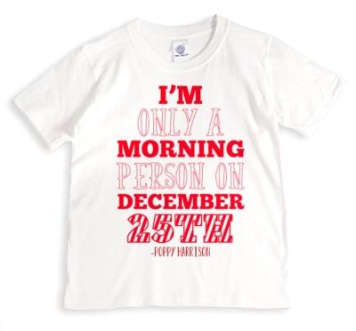 Christmas Morning Person Personalised T-shirt