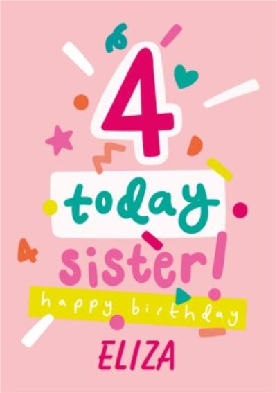 Typographic Bday 4 Today Sister Happy Birthday Card