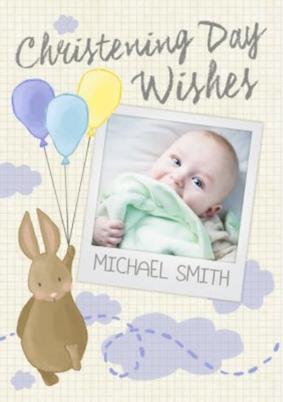 Bunny With Balloons Personalised Photo Upload Christening Day Wishes Card
