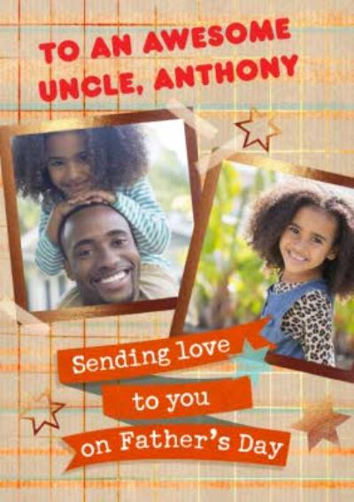 Awesome Uncle Sending Love Photo Upload Father's Day Card