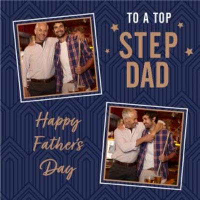 To A Top Sted Dad Photo Upload Father's Day Card