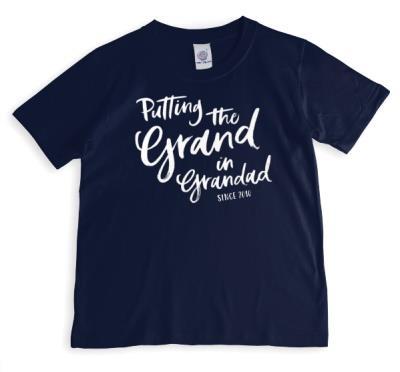 Putting The Grand In Grandad T-Shirt