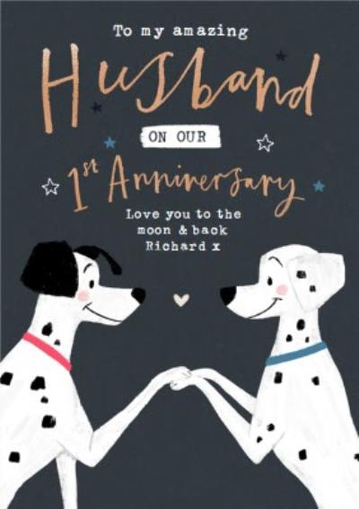 Disney 101 Dalmatians 1st Anniversary Card for Husband - love you to the moon and back