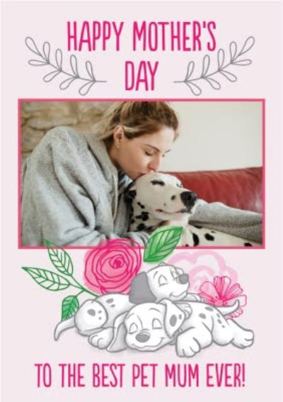Disney 101 Dalmatians Happy Mothers Day To The Best Pet Mum Ever Photo Upload Card