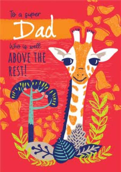 Animal Planet Super Dad Who Is Well Above The Rest Giraffe Father's Day Card