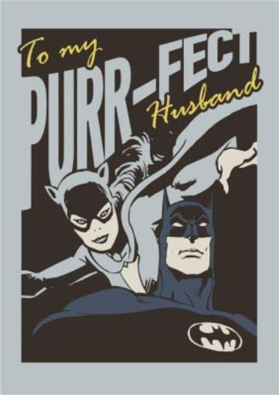 DC Comics Batman And Catwoman Purrfect Husband Card