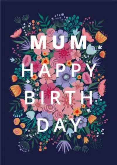 Happy Birth Day Floral Typographic Card