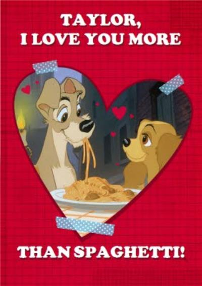 Disney Lady & The Tramp Love You More Than Spaghetti Valentines Card