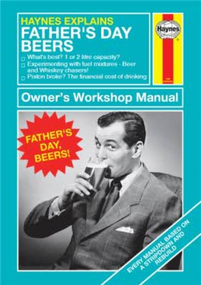 Haynes Explains Father's Day Beer Card