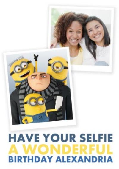 The Minions Have Your Selfie A Wonderful Birthday Photo Card