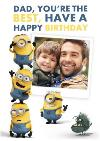 The Minions Dad Youre The Best Happy Birthday Photo Card