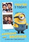 Minions Awesome Brother Photo Upload Birthday Card