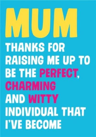 Dean Morris Thanks For Raising Me Up Mother's Day Card