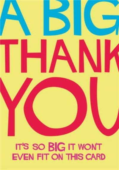 A Big Thank You Funny Typographic Card