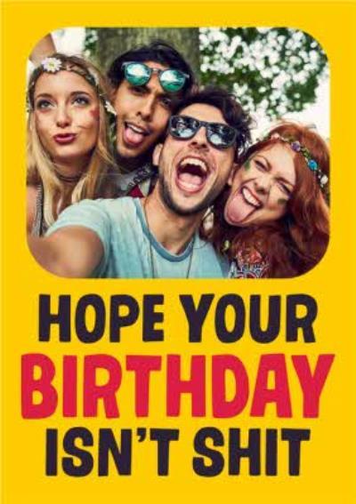 Funny Rude Photo Upload Birthday Card